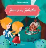 JANCSI ÉS JULISKA - KEDVENC MESÉIM - Ekönyv - ALEXANDRA KIADÓ