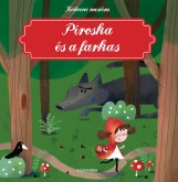 PIROSKA ÉS A FARKAS - KEDVENC MESÉIM - Ekönyv - ALEXANDRA KIADÓ
