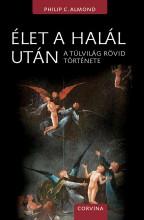 ÉLET A HALÁL UTÁN - Ekönyv - ALMOND, PHILIP C.