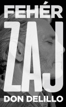 FEHÉR ZAJ - Ebook - DELILLO, DON
