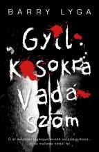 GYILKOSOKRA VADÁSZOM - Ekönyv - LYGA, BARRY