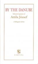 BY THE DANUBE - (A DUNÁNÁL - ANGOL, 3.KIADÁS) - Ekönyv - JÓZSEF ATTILA
