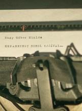 HEXAMETERT DOBOL UJJÁVAL... - Ekönyv - NAGY GÁBOR MIKLÓS