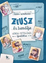 Zeusz és bandája - Görög mitológia újratöltve - Ekönyv - Schwieger, Frank