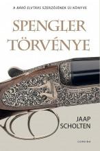 SPENGLER TÖRVÉNYE - Ekönyv - SCHOLTEN, JAAP