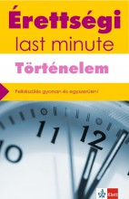 ÉRETTSÉGI LAST MINUTE - TÖRTÉNELEM - Ekönyv - BARACS NÓRA, MATUSNÉ NÉMETH ESZTER
