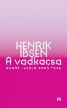 A Vadkacsa - Ekönyv - Henrik Ibsen