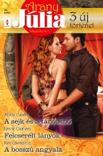 Arany Júlia 44. kötet - Ekönyv - Abby Green, Lynne Graham, Kim Lawrence