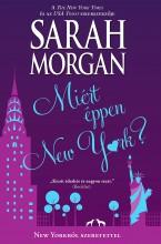 Miért éppen New York? (New Yorkból szeretettel 4.) - Ekönyv - Sarah Morgan