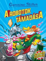 A ROBOTOK TÁMADÁSA - Ekönyv - STILTON, GERONIMO