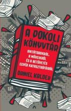 A pokoli könyvtár - Ekönyv - Daniel Kalder
