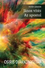 JÁNOS VITÉZ - AZ APOSTOL - OSIRIS DIÁKKÖNYVTÁR - Ekönyv - PETŐFI SÁNDOR
