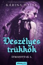 Veszélyes trükkök  - Ekönyv - Karina Halle