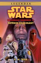 STAR WARS LEGENDÁK - ÉRTÉKES ZSÁKMÁNY (A FEJVADÁSZ HÁBORÚK 3.) - Ekönyv - JETER, K.W.