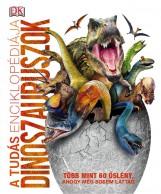 A TUDÁS ENCIKLOPÉDIÁJA - DINOSZAURUSZOK - Ekönyv - HVG KÖNYVEK