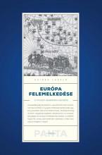 EURÓPA FELEMELKEDÉSE - A NYUGATI HEGEMÓNIA KEZDETEI - Ekönyv - ZSINKA LÁSZLÓ