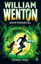 Kriptoportál – William Wenton 2. - Ekönyv - Bobbie Peers