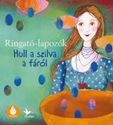 HULL A SZILVA A FÁRÓL - RINGATÓ LAPOZÓ 5. - Ekönyv - GRÓH ILONA