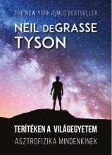 TERÍTÉKEN A VILÁGEGYETEM - Ekönyv - NEIL DEGRASSE TYSON