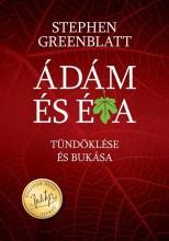 ÁDÁM ÉS ÉVA TÜNDÖKLÉSE ÉS BUKÁSA - Ekönyv - STEPHEN GREENBLATT