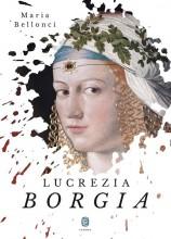 LUCREZIA BORGIA - Ekönyv - BELLONCI, MARIA