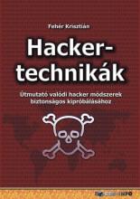 HACKERTECHNIKÁK - Ebook - FEHÉR KRISZTIÁN