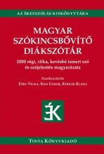 MAGYAR SZÓKINCSBŐVÍTŐ DIÁKSZÓTÁR - Ebook - TINTA KÖNYVKIADÓ KFT.