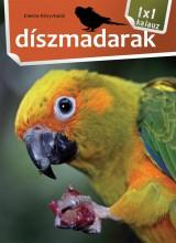 DÍSZMADARAK - 1X1 KALAUZ - Ekönyv - XACT ELEKTRA KFT.