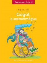 GOGOL, A SZEMÉTMÁGUS - Ekönyv - SEPSI LÁSZLÓ