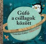 GÚFÓ A CSILLAGOK KÖZÖTT - Ekönyv - LANCZKOR GÁBOR - TAKÁCS MARI