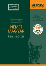 NÉMET-MAGYAR KÉZISZÓTÁR (GRIMM SZÓTÁRAK, 20 ÉVE AZ OKTATÁSBAN) - Ekönyv - HESSKY REGINA