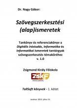 Szövegszerkesztési (alap)ismeretek - Ekönyv - dr. Nagy Gábor