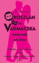 OROSZLÁN ÉS VADMACSKA NEMCSAK ON-LINE - Ekönyv - REIROSSI, E.L. DI