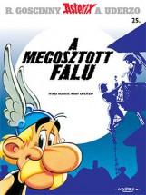 ASTERIX 25. - A MEGOSZTOTT FALU - Ekönyv - GOSCINNY, R.-UDERZO, A.