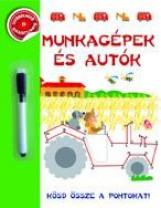 MUNKAGÉPEK ÉS AUTÓK - KÖSD ÖSSZE A PONTOKAT! - Ekönyv - -