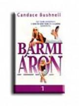 BÁRMI ÁRON I-II. - Ekönyv - BUSHNELL, CANDACE