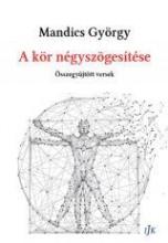 A KÖR NÉGYSZÖGESÍTÉSE - Ebook - MANDICS GYÖRGY
