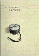 A KISBÍRÓ - Ekönyv - SILLING ISTVÁN