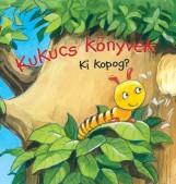 KUKUCS KÖNYVEK - KI KOPOG? - Ekönyv - MANÓ KÖNYVEK