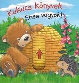 KUKUCS KÖNYVEK - ÉHES VAGYOK! (MIDI) - Ekönyv - MANÓ KÖNYVEK