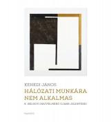 HÁLÓZATI MUNKÁRA NEM ALKALMAS - ÜKH 2015 - Ekönyv - KENEDI JÁNOS