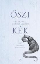 Őszi kék - Élet Történet Konstrukció - Ekönyv - Géczi János, Csányi Vilmos