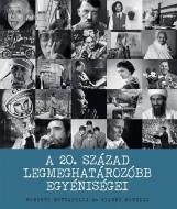A 20. SZÁZAD LEGMEGHATÁROZÓBB EGYÉNISÉGEI - Ekönyv - MOTTADELLI, ROBERTO-MORELLI, GIANNI