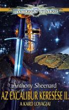 AZ EXCALIBUR KERESÉSE 2 - A KARD LOVAGJAI - Ekönyv - SHEENARD, ANTHONY