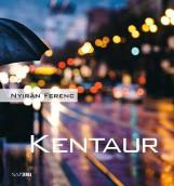 KENTAUR - Ebook - NYIRÁN FERENC