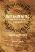 MYTHOLÓGIAI NYOMOK A MAGYAR NÉP NYELVÉBEN ÉS SZOKÁSAIBAN. A HOLD NYELVHAGYOMÁNYA - Ebook - KÁLMÁNY LAJOS