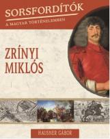 ZRÍNYI MIKLÓS - Ekönyv - HAUSNER GÁBOR