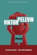 iPhuck10 - Ekönyv - Viktor Pelevin
