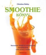 SMOOTHIE-KÖNYV - Ekönyv - BAILEY, CHRISTINE