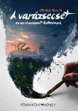 A VARÁZSECSET ÉS AZ ELVARÁZSOLT  FESTMÉNYEK - Ekönyv - KITTY BICH THUY TA